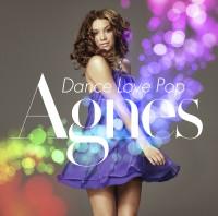 "Agnes Carlsson ""Dance Love Pop"""
