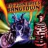 BIG JOHN BATES & THE VOODOO DOLLZ