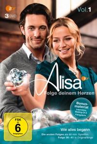 """Alisa - """"Folge deinem Herzen"""""""