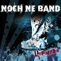 """Noch ne Band """"Lampenfieber"""""""
