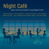 NIGHT CAFÉ– a fine selection of smooth 'n' easy feelgood tracks