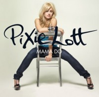 """Mama Do"" Pixie Lott"