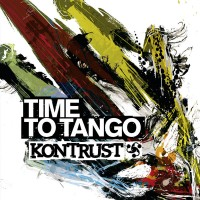 KONTRUST – It's Time To Tango!