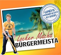 Bürgermeista - Locker Macha