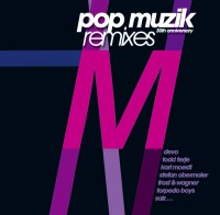 M - POP Muzik 30th Anniversary Remixes