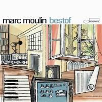 """Marc Moulin """"Best Of"""""""