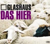"""Glashaus """"Das Hier"""""""