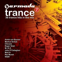 "ARMADA TRANCE VOL. 7 ""36 trance hits in the mix"""