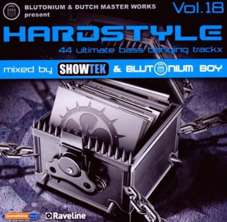 Blutonium & Dutch Master Works present HARDSTYLE VOL. 18