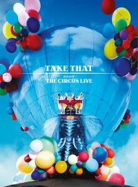 TAKE THAT - THE CIRCUS LIVE