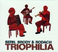"""BERN, BRODY & RODACH """"Triophilia"""""""