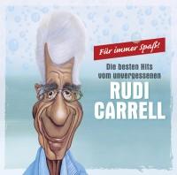 """RUDI CARRELL """"Für immer Spaß – Die größten Hits vom unvergessenen Rudi Carrell"""""""