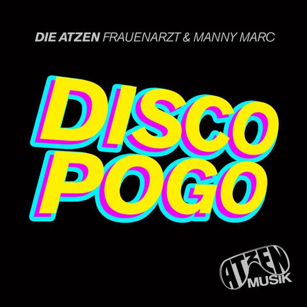 "Frauenarzt & Manny Marc ""Discopogo"""