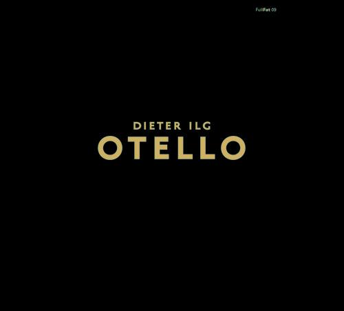 Dieter Ilg Otello