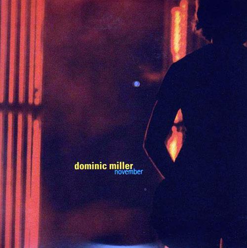 Dominic Miller November