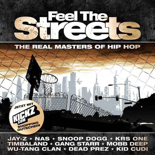 FEEL THE STREETS - THE REAL MASTERS OF HIP HOP Cover