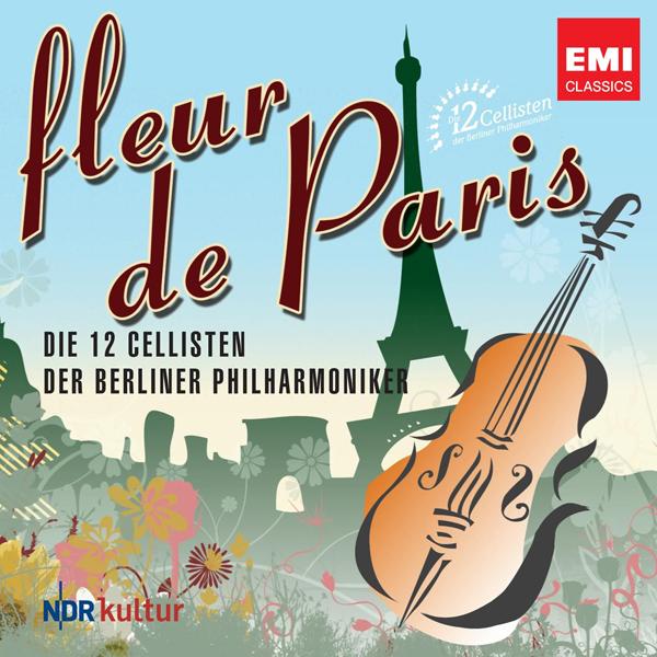 FLEUR DE PARIS Die 12 Cellisten der Berliner Philharmoniker CD Cover