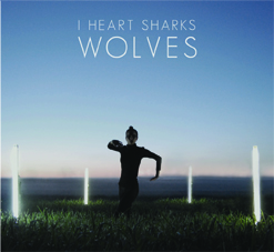 I heart sharks Wolves CD