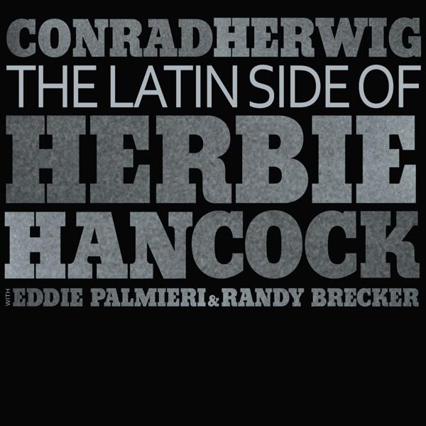Conrad-Herwig-The-Latin-Side-of-Herbie-Hancock CD Cover