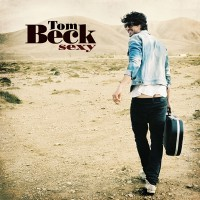 Tom Beck Sexy CD Cover