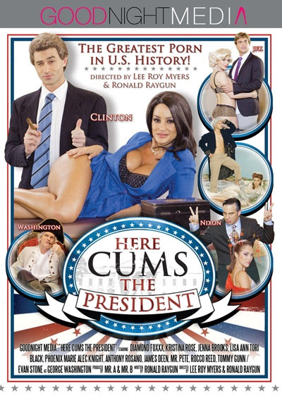 """Here cums the President"" DVD Cover"