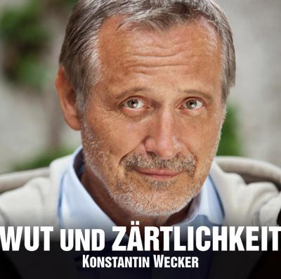 """Konstantin Wecker """"Wut und Zärtlichkeit"""" CD Cover"""