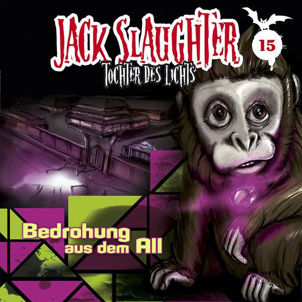 JACK SLAUGHTER – Tochter des Lichts 15: Bedrohung aus dem All CD Cover Artwtork