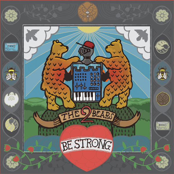 The 2 Bears - Be strong CD Cover Artworks