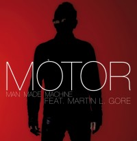 "MOTOR ""Man Made Machine"" feat. Martin L. Gore"