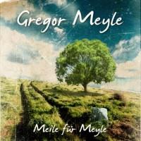 Gregor Meyle Meile für meyle Album Cover