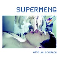 Otto von Schirach - Supermeng CD Cover