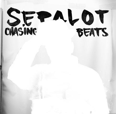 Sepalot Chasing Beats