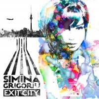 Simina Grigoriu - Exit City CD Cover