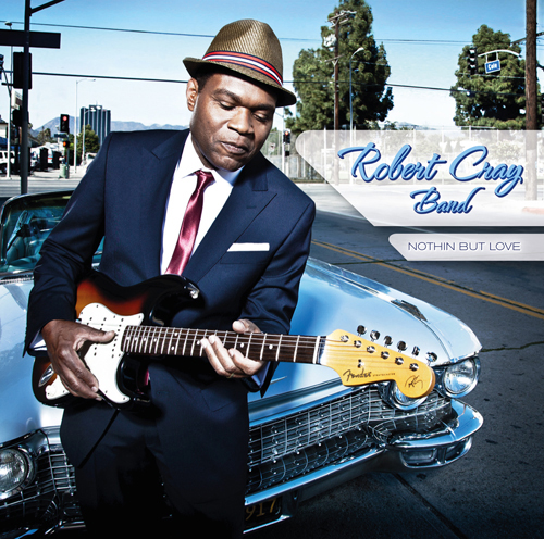 "ROBERT CRAY ""Nothin But Love"" CD Cover"