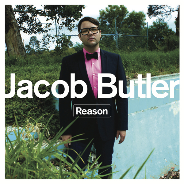 "Jacob Butler – ""Reason"""