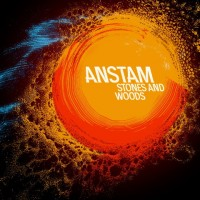 ANSTAM - STONES AND WOODS