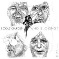 Fools Garden: Who is Jo King?