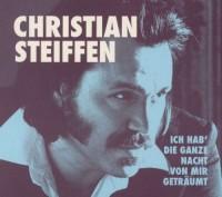 """Christian Steiffen ,,Ich hab' die ganze Nacht von mir geträumt"""""""