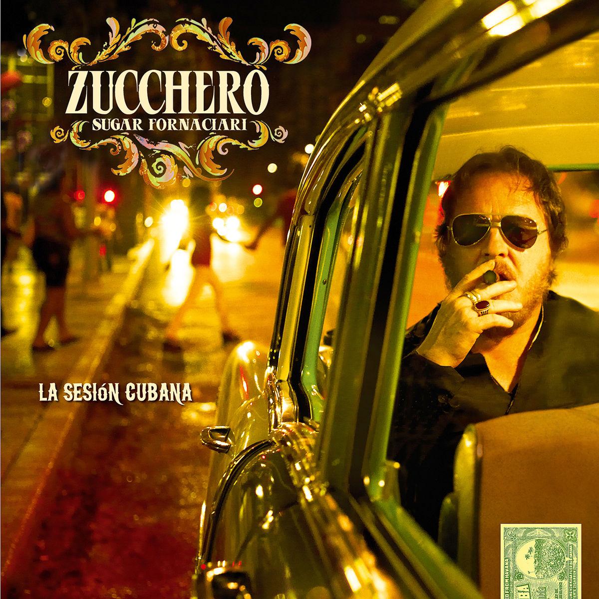 "Zucchero - ""La Sesión Cubana"""