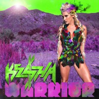 "Ke$ha - ""Warrior"""