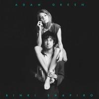 "Adam Green & Binki Shapiro - ""Adam Green & Binki Shapiro"""