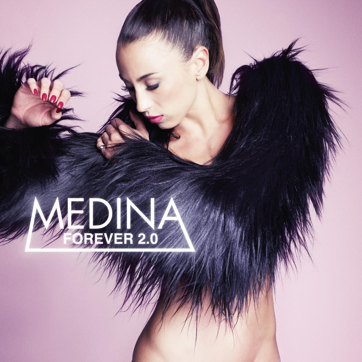 """Medina - """"Forever 2.0"""""""