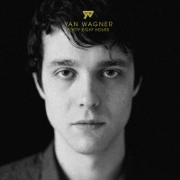 "Yan Wagner - ""Forty Eight Hours"""