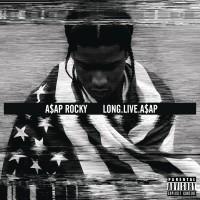 """A$AP Rocky -  """"Long.Live.A$AP"""""""