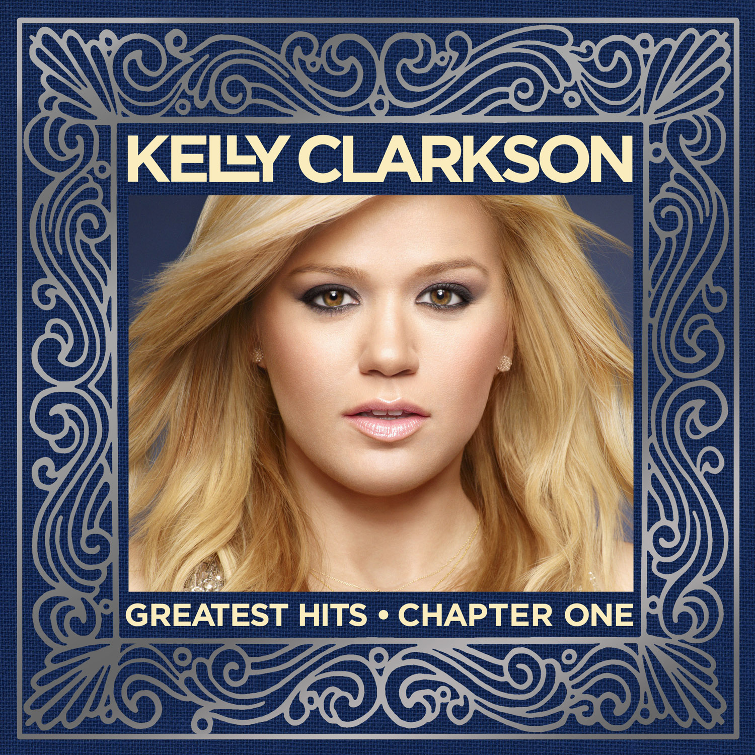 "Kelly Clarkson - ""Greatest Hits: Chapter One"""