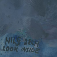 "Nils Bech - ""Look Inside"""