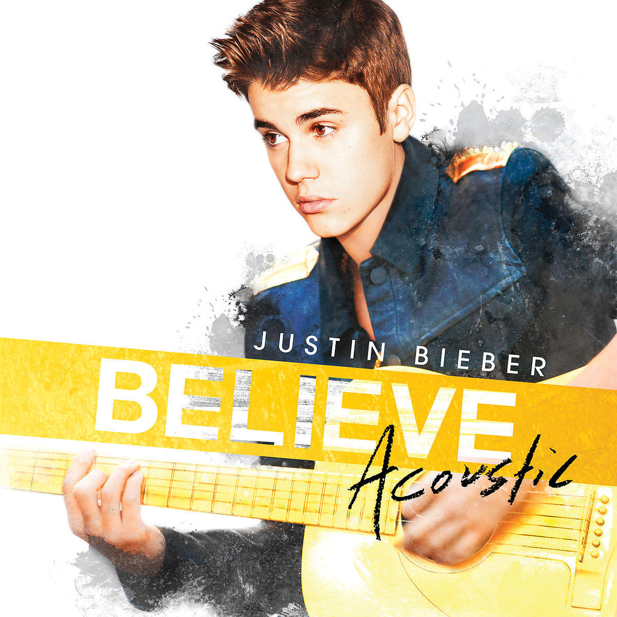 "Justin Bieber - ""Believe Acoustic"""