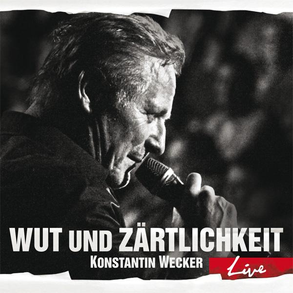 """Konstantin Wecker - """"Wut und Zärtlichkeit – Live"""""""