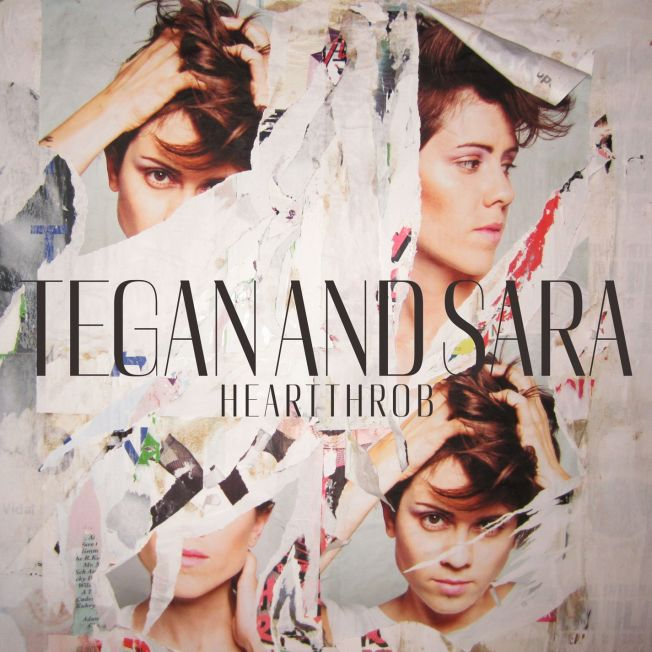 "Tegan And Sara - ""Heartthrob"""