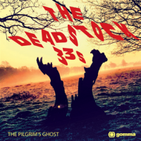 "The Deadstock 33's ""The Pilgrim's Ghost"""